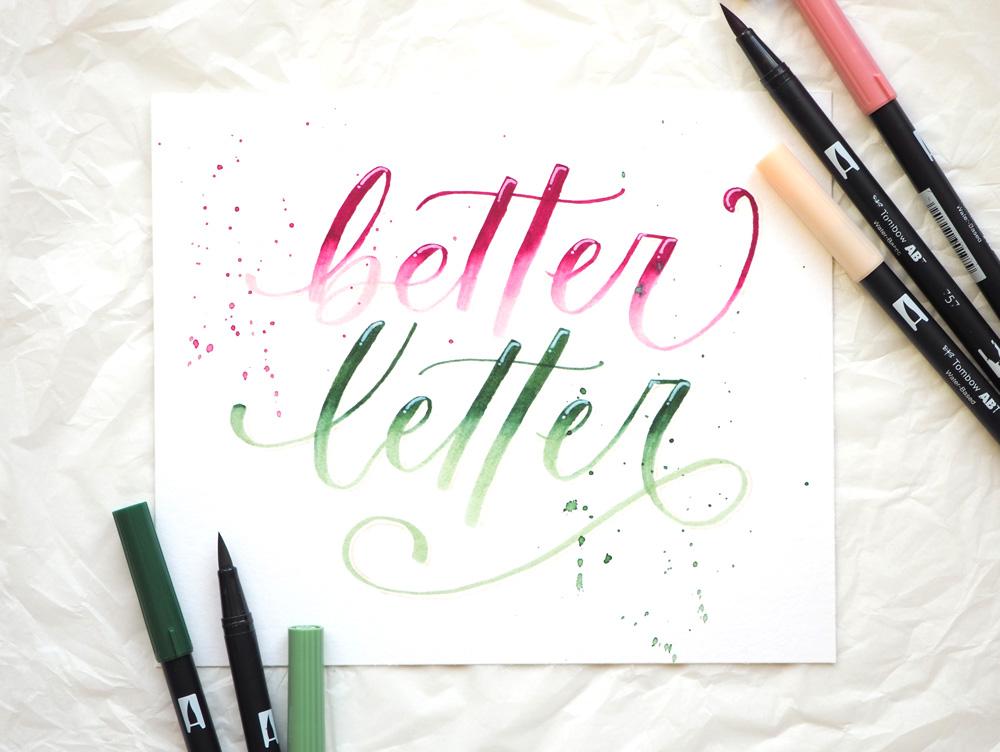 Handlettering und Brushlettering Schriftzug better letter