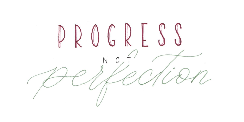 Brushlettering Schriftzug Progress not perfection