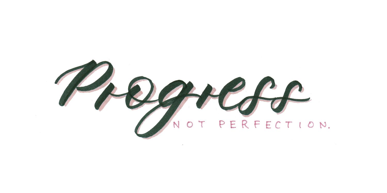 Progress not Perfection Brushlettering Schriftzug